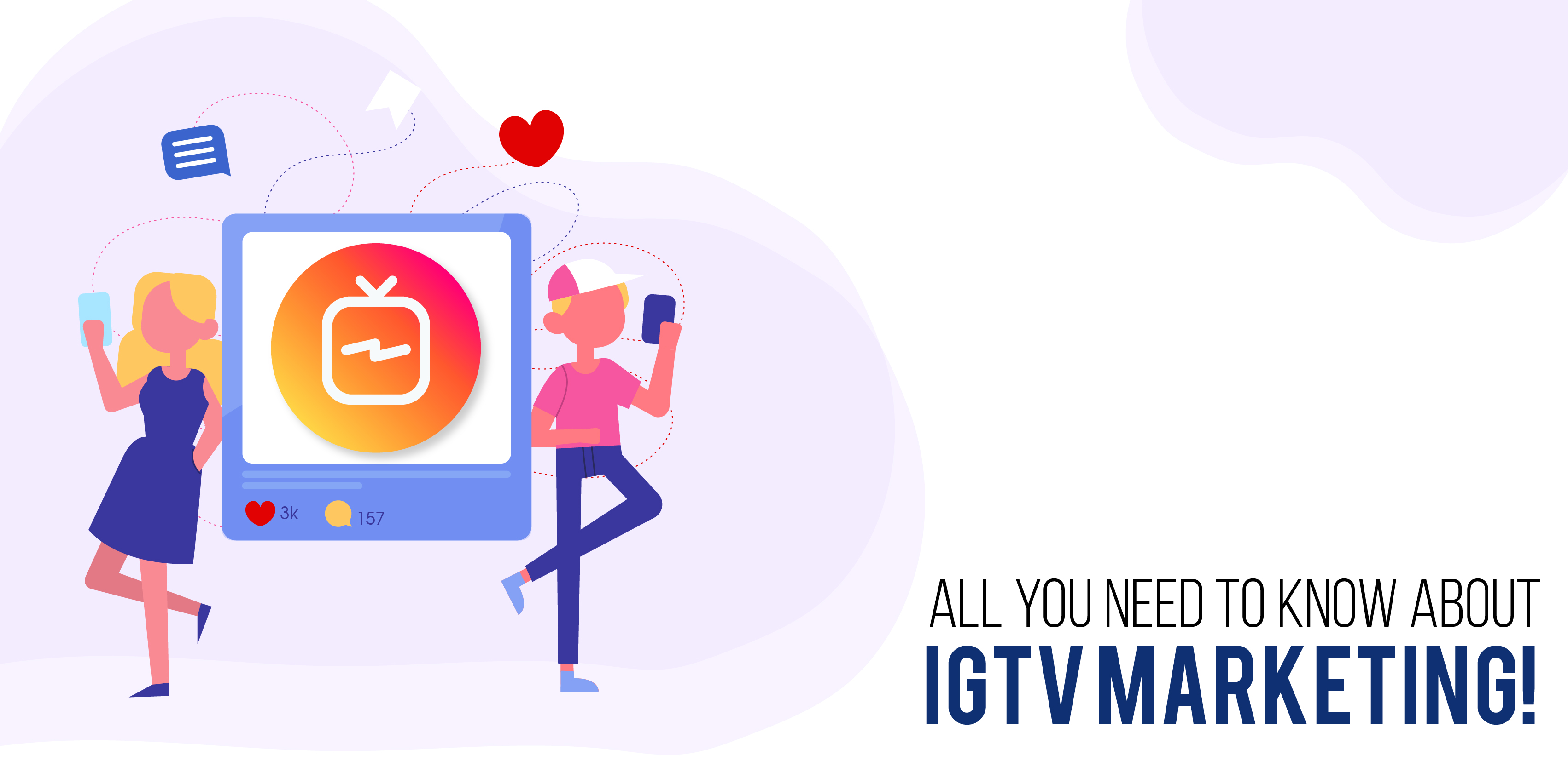 All you need to know about IGTV marketing!