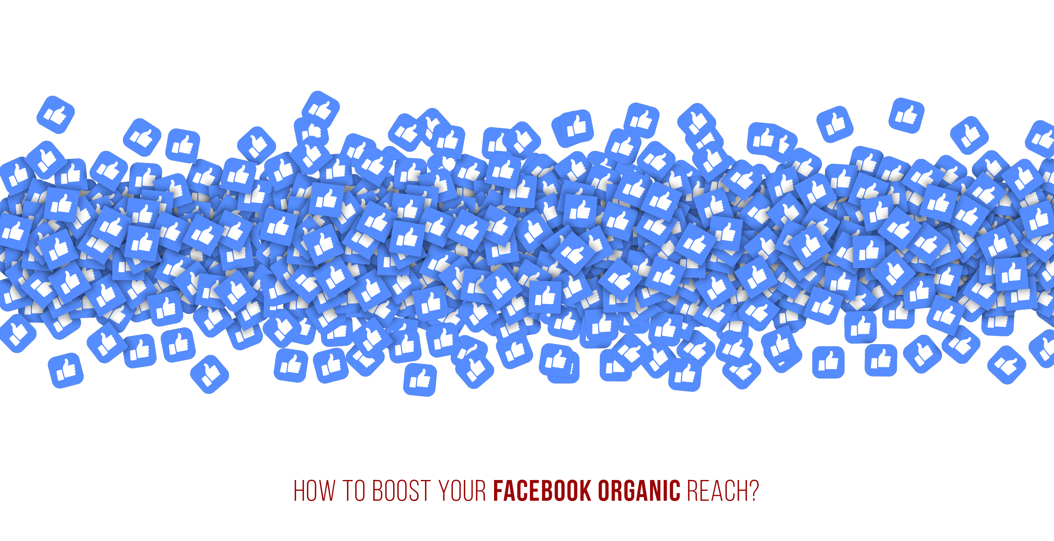 How to boost your Facebook organic reach?