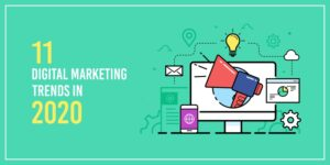 A guide to the 11 digital marketing trends in 2020